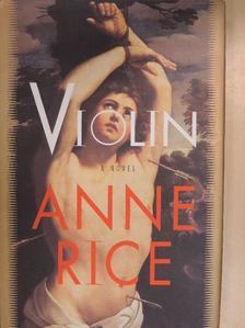Anne Rice - Violin [antikvár]
