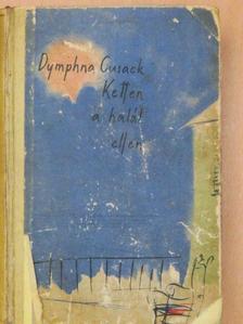 Dymphna Cusack - Ketten a halál ellen [antikvár]