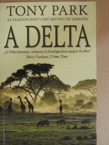 Tony Park - A delta [antikvár]