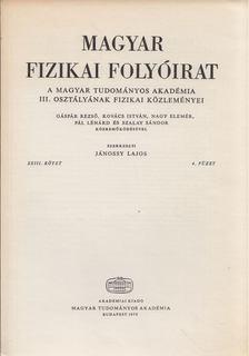 Jánossy Lajos - Magyar fizikai folyóirat XXIII. kötet 4. füzet [antikvár]