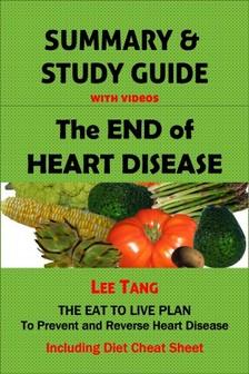 Ang Lee - Summary & Study Guide - The End of Heart Disease [eKönyv: epub, mobi]