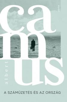 Albert Camus - A száműzetés és az ország [eKönyv: epub, mobi]