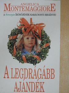 Angelica Montemaggiore - A legdrágább ajándék [antikvár]