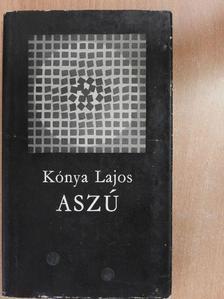 Kónya Lajos - Aszú [antikvár]