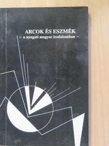 Bogyai Tamás - Arcok és eszmék a nyugati magyar irodalomban [antikvár]
