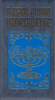 KÖVES JÓZSEF - A zsidó humor aranykönyve [antikvár]
