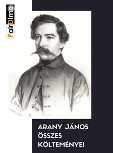 Arany János - Arany János összes költeményei  [eKönyv: epub, mobi]