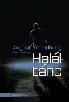 August Strindberg - Haláltánc [eKönyv: epub, mobi]