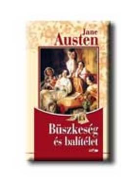 Austen Jane - BÜSZKESÉG ÉS BALÍTÉLET - KÖTÖTT