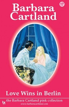 Barbara Cartland - Love Wins In Berlin [eKönyv: epub, mobi]