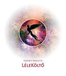 Horváth Nikoletta - LéleKöltő