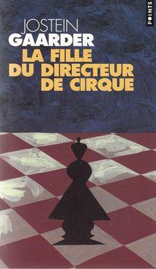 Jostein Gaarder - La fille du directeur de cirque [antikvár]