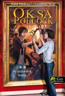 Anne Plichota , Cendrine Wolf - Oksa Pollock 2. - Az eltévedtek erdeje [antikvár]