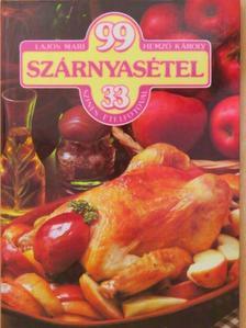 Hemző Károly - 99 szárnyasétel 33 színes ételfotóval [antikvár]