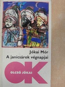 Jókai Mór - A janicsárok végnapjai [antikvár]
