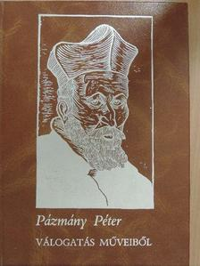 Pázmány Péter - Pázmány Péter II. (töredék) [antikvár]