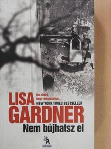 Lisa Gardner - Nem bújhatsz el [antikvár]