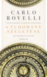 Carlo Rovelli - A tudomány születése [eKönyv: epub, mobi]