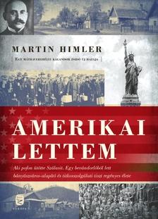Himler, Martin - Amerikai lettem
