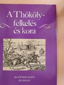 Benda Kálmán - A Thököly-felkelés és kora [antikvár]