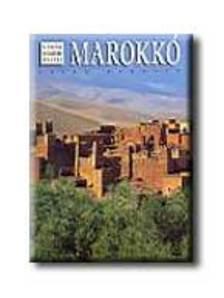 BAROSIO,GUIDO - Marokkó - A világ legszebb helyei