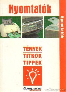 Fülöp Norbert - Nyomtatók [antikvár]
