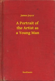 James Joyce - A Portrait of the Artist as a Young Man [eKönyv: epub, mobi]
