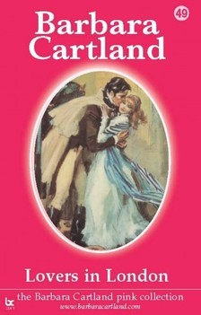 Barbara Cartland - Lovers In London [eKönyv: epub, mobi]
