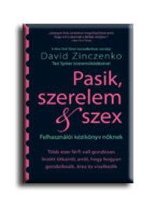 ZINCZENKO, DAVID - PASIK, SZERELEM & SZEX