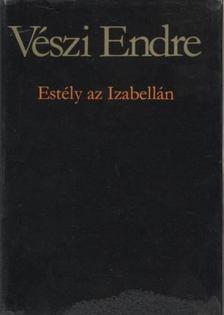 Vészi Endre - Estély az Izabellán [antikvár]