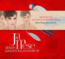 Jamese / Szabó T. Anna - Jamese: Zenés Adventi Kalendárium