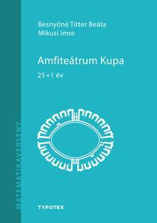 Besnyőné Titter Beáta - Mikusi Imre - Amfiteátrum Kupa - 25+1