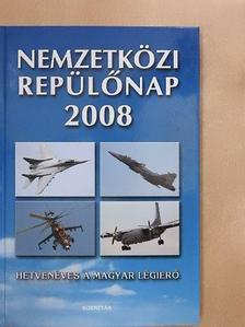 Matyuc Péter - Nemzetközi repülőnap 2008. [antikvár]