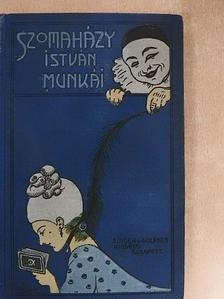 Szomaházy István - Mesék a huszadik századból [antikvár]