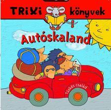 BRÜCKNER JUDIT - Tüskés család/Autóskaland