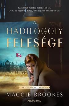 Maggie Brookes - A hadifogoly felesége