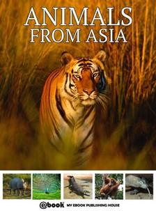 House My Ebook Publishing - Animals from Asia [eKönyv: epub, mobi]