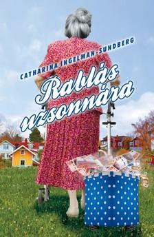 Catharina Ingelman-Sundberg - Rablás uzsonnára [eKönyv: epub, mobi]