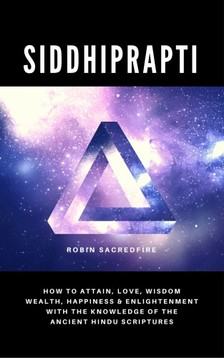 Sacredfire Robin - Siddhiprapti [eKönyv: epub, mobi]