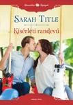 Sarah Title - Kísérleti randevú [eKönyv: epub, mobi]