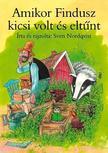 Sven Nordqvist - Amikor Findusz kicsi volt és eltűnt ###