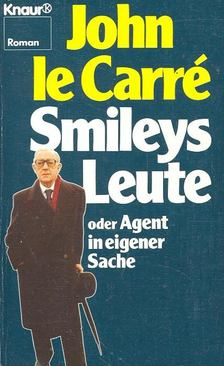 JOHN LE CARRÉ - Smileys Leute [antikvár]