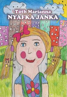 Tóth Marianna - Nyafka Janka