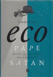 Umberto Eco - Pape Satan [antikvár]