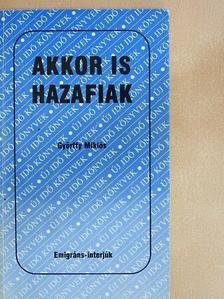 Győrffy Miklós - Akkor is hazafiak [antikvár]