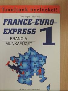 Michel Soignet - France-Euro-Express 1. - Munkafüzet [antikvár]