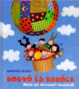 Bartos Erika - Bogyó és Babóca - Mese az elveszett nyusziról