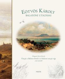 Eötvös Károly - Eötvös Károly balatoni utazásai