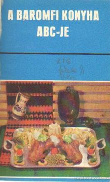 Szakácskönyvek - A baromfi konyha abc-je (17 mű) [antikvár]