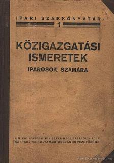 MOÓR JENŐ - Közigazgatási ismeretek iparosok számára [antikvár]